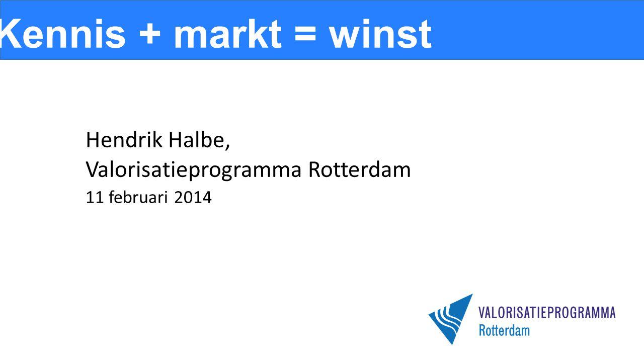 Hendrik Halbe, Valorisatieprogramma Rotterdam 11 februari 2014