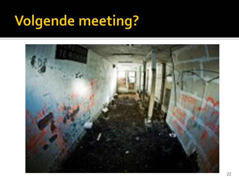 Volgende meeting