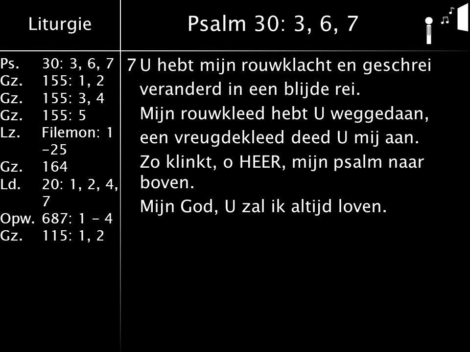 Psalm 30: 3, 6, 7