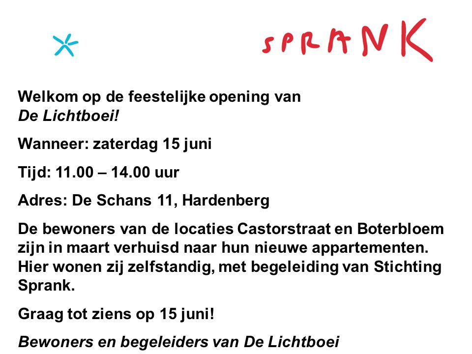 Welkom op de feestelijke opening van De Lichtboei!