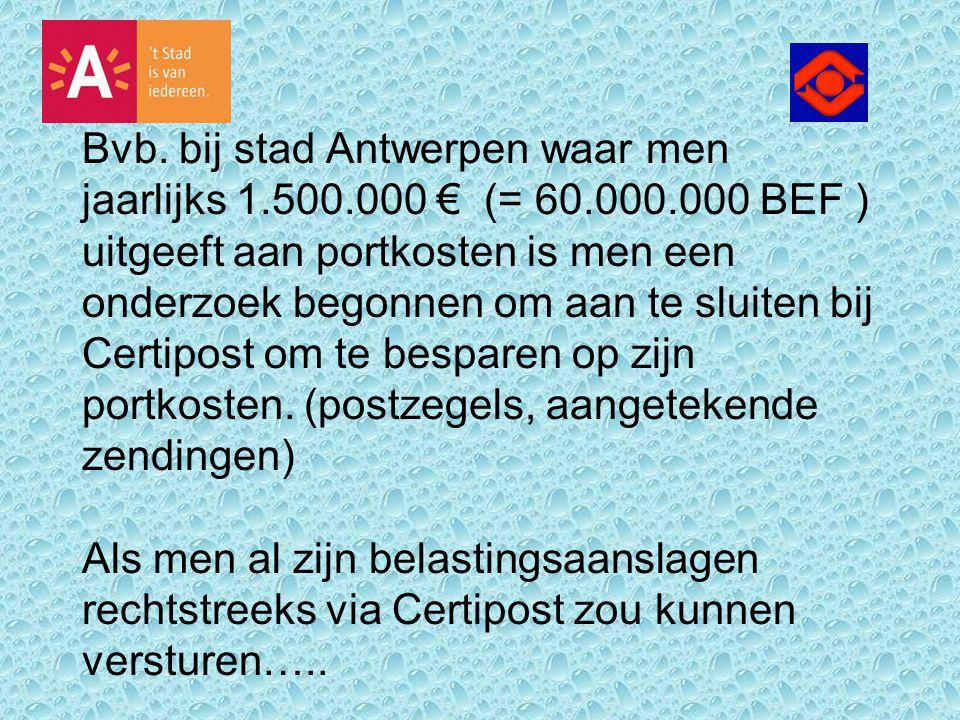 Bvb. bij stad Antwerpen waar men jaarlijks 1. 500. 000 € (= 60. 000