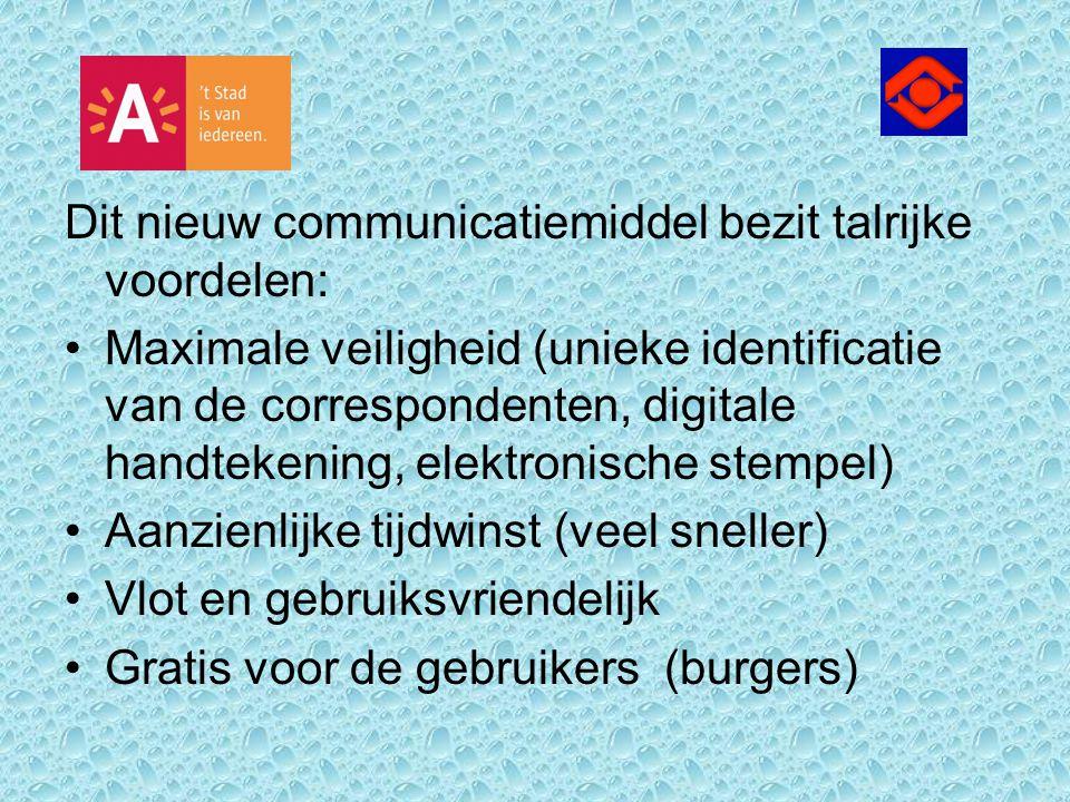 Dit nieuw communicatiemiddel bezit talrijke voordelen: