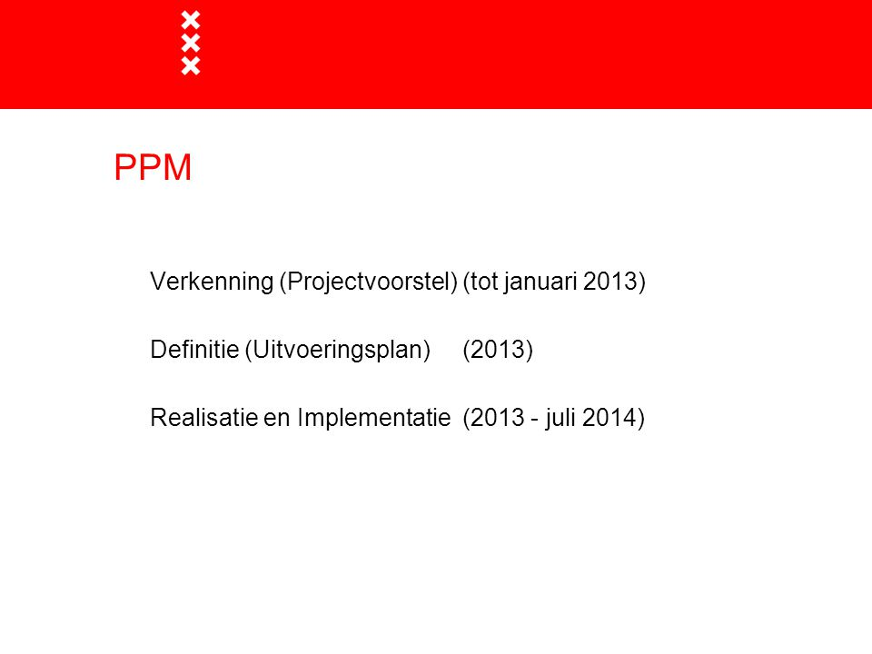 PPM Verkenning (Projectvoorstel) (tot januari 2013)