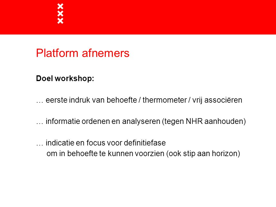 Platform afnemers Doel workshop: