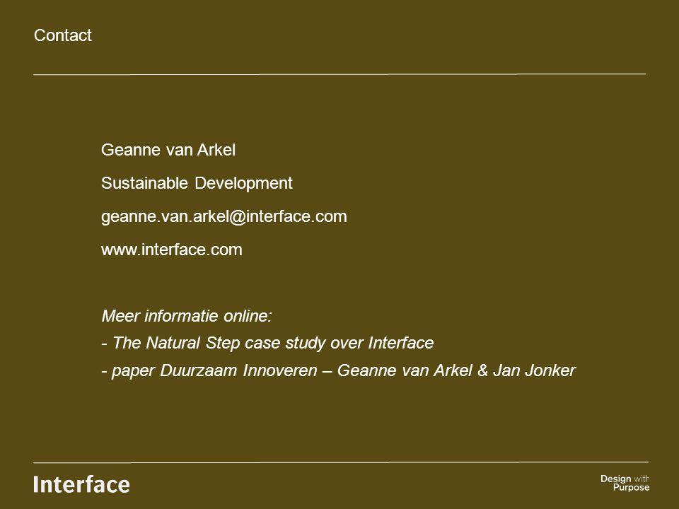Contact Geanne van Arkel. Sustainable Development. geanne.van.arkel@interface.com. www.interface.com.