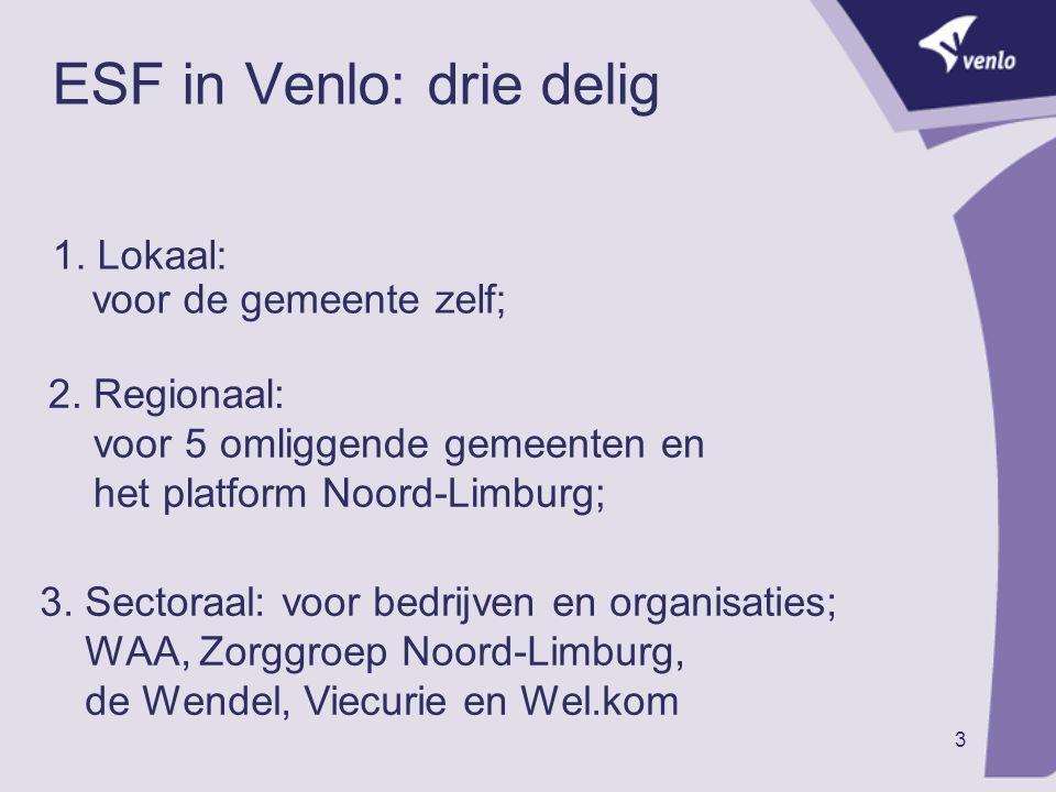 ESF in Venlo: drie delig