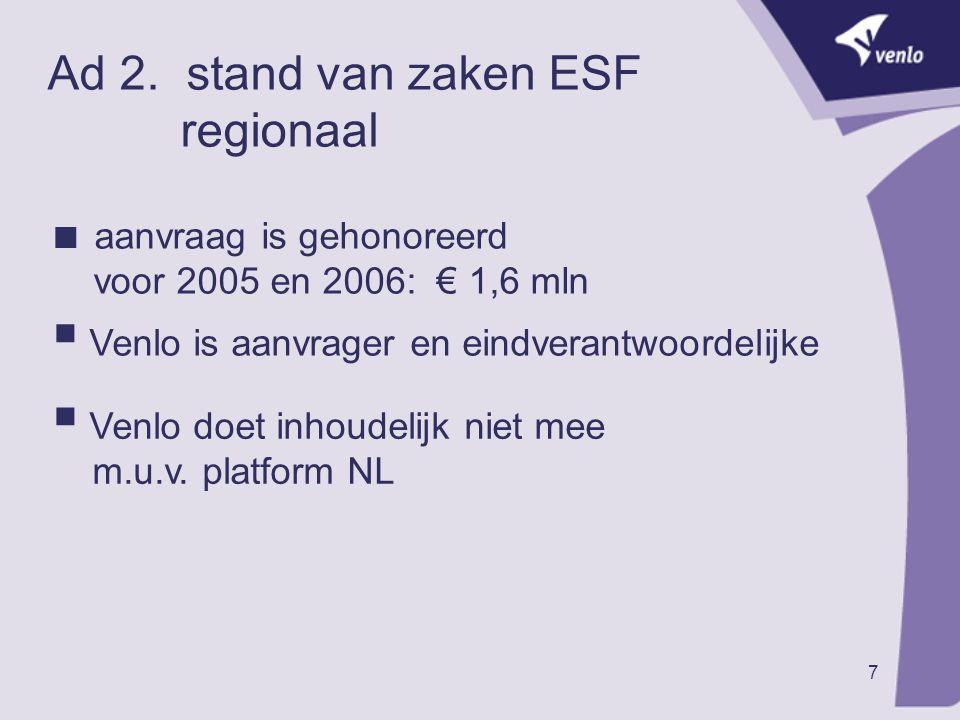 Ad 2. stand van zaken ESF regionaal