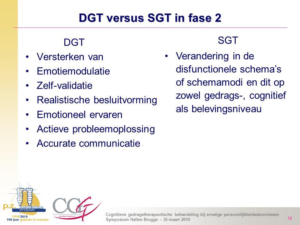 DGT versus SGT in fase 2 SGT DGT