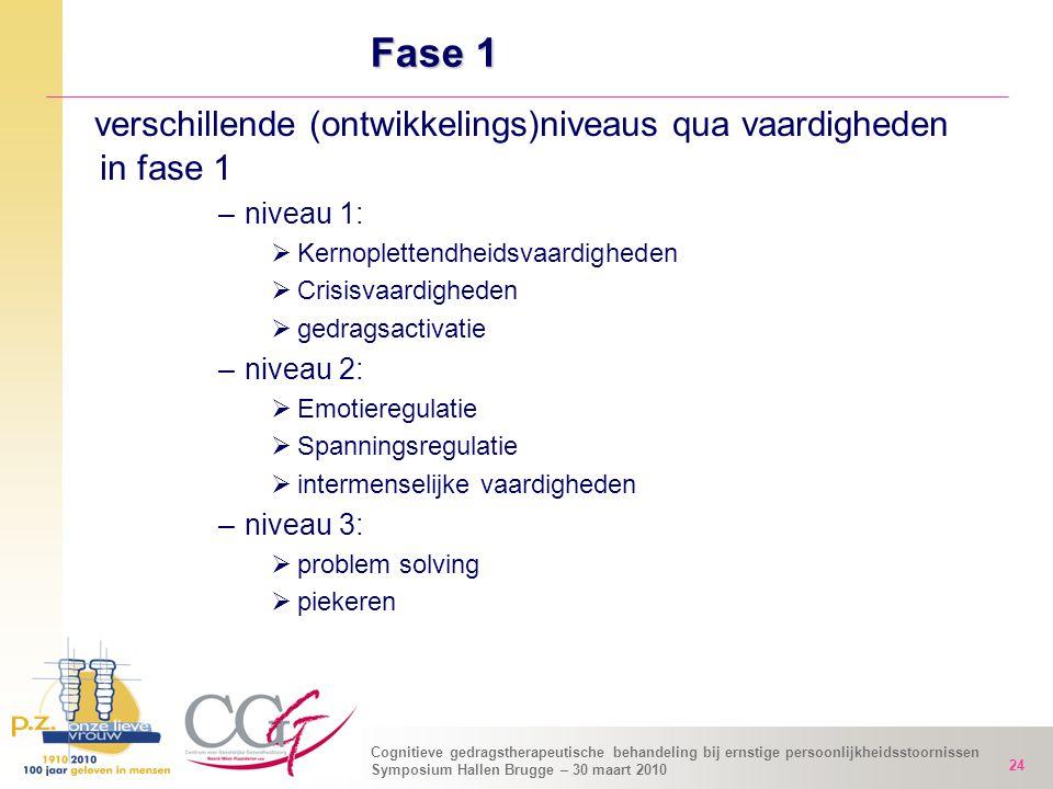 verschillende (ontwikkelings)niveaus qua vaardigheden in fase 1