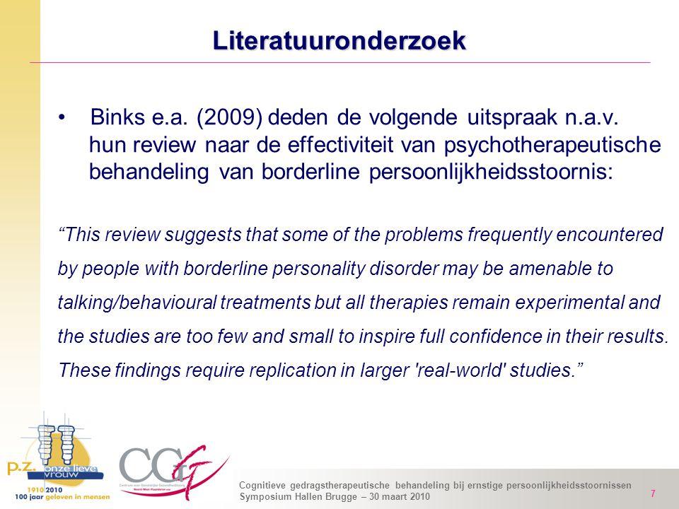 Literatuuronderzoek Binks e.a. (2009) deden de volgende uitspraak n.a.v. hun review naar de effectiviteit van psychotherapeutische.