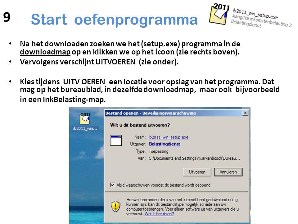 9 Start oefenprogramma. Na het downloaden zoeken we het (setup.exe) programma in de downloadmap op en klikken we op het icoon (zie rechts boven).