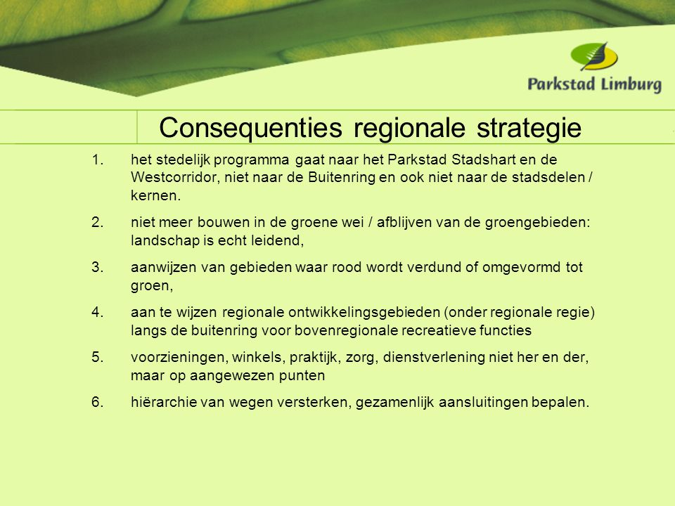 Consequenties regionale strategie