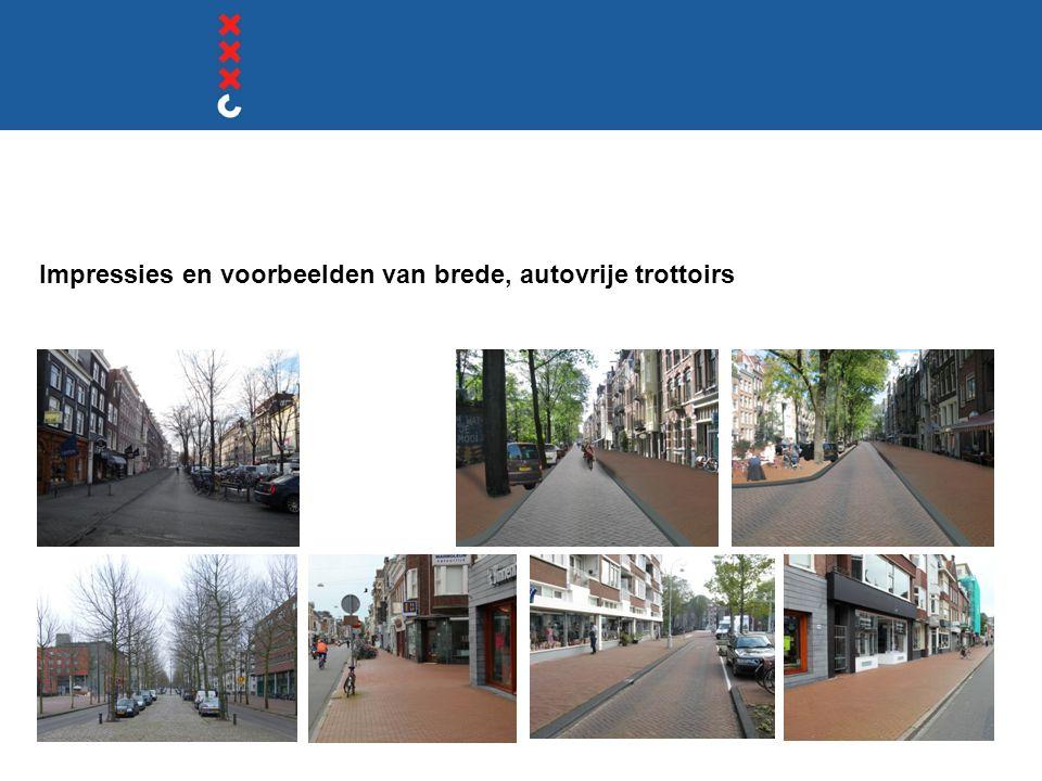 Impressies en voorbeelden van brede, autovrije trottoirs