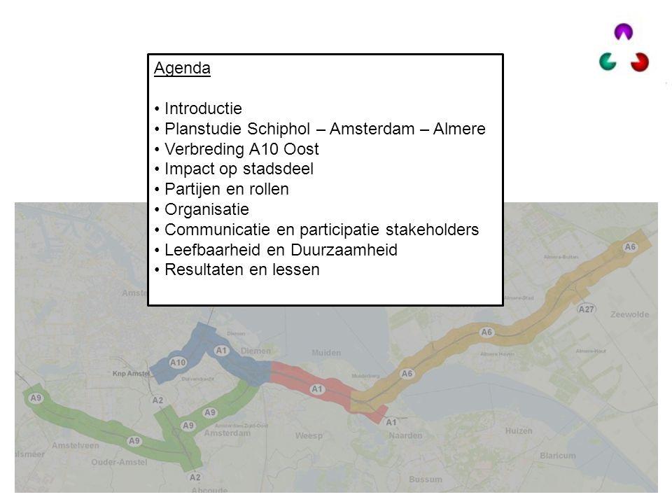 Agenda Introductie. Planstudie Schiphol – Amsterdam – Almere. Verbreding A10 Oost. Impact op stadsdeel.
