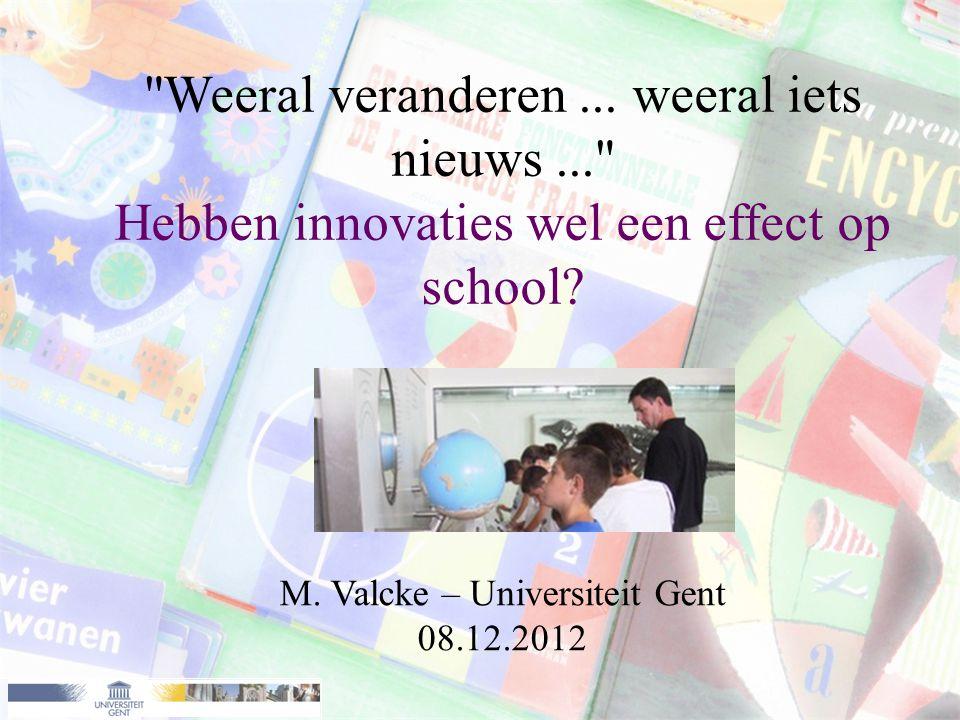 M. Valcke – Universiteit Gent