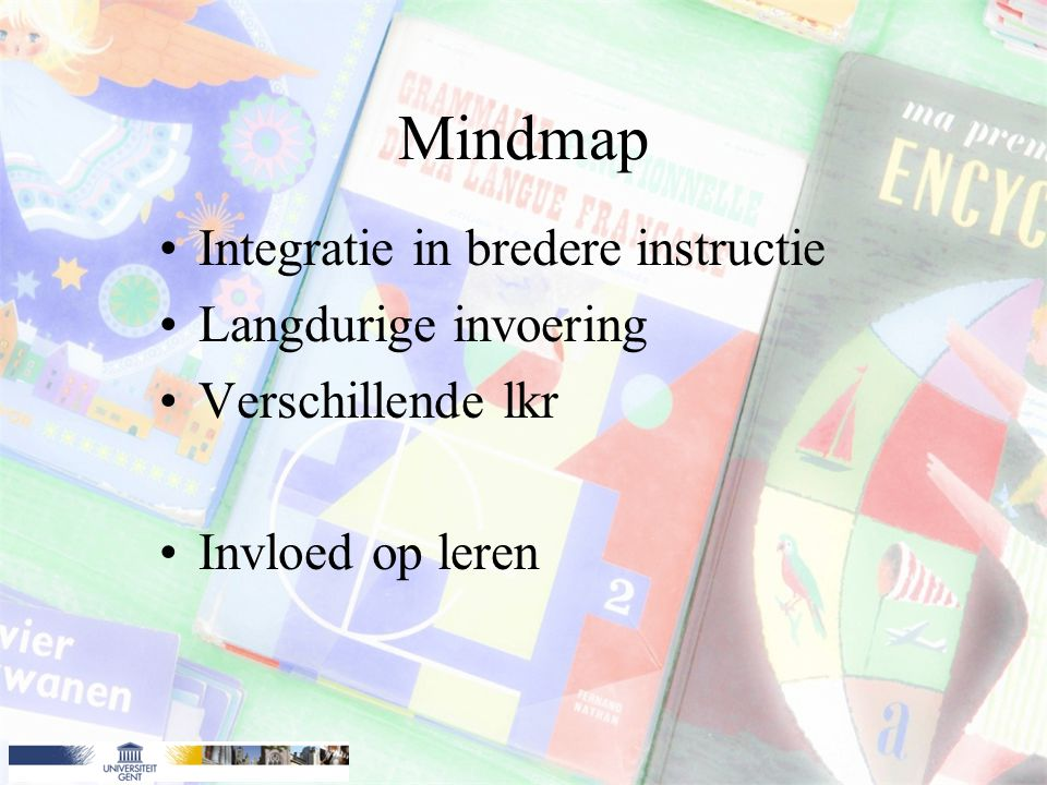 Mindmap Integratie in bredere instructie Langdurige invoering