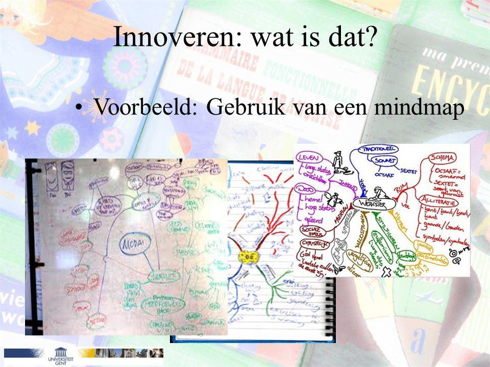Innoveren: wat is dat Voorbeeld: Gebruik van een mindmap