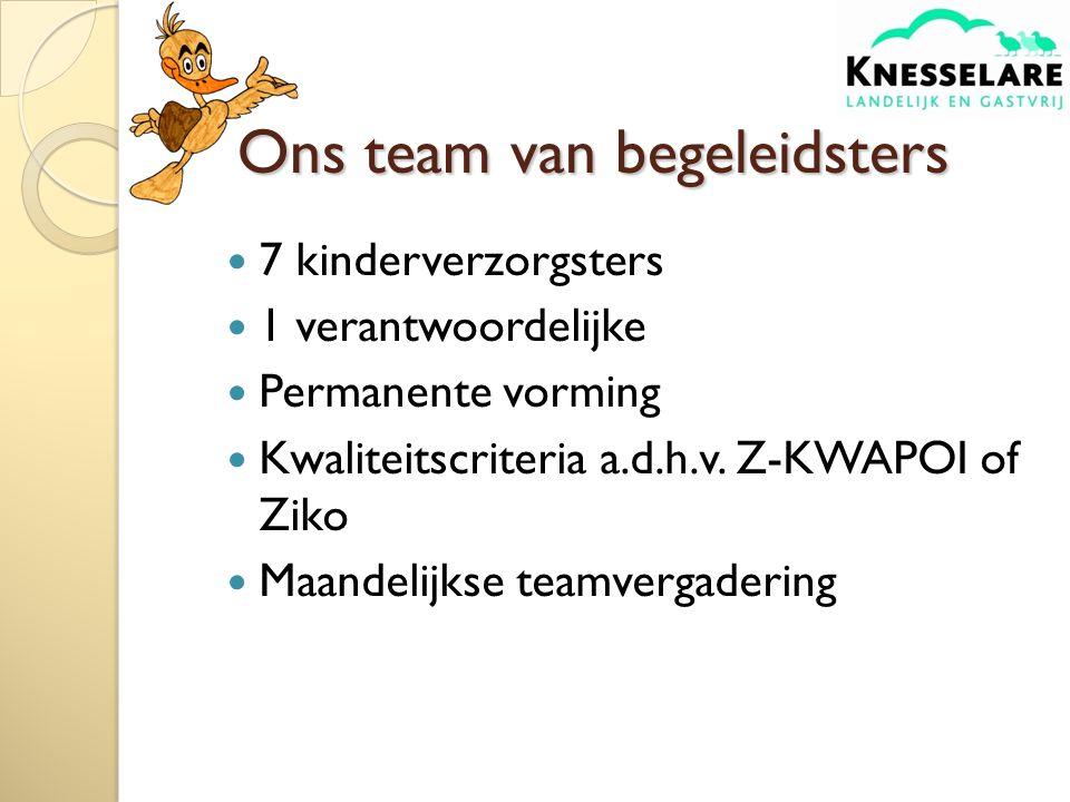 Ons team van begeleidsters