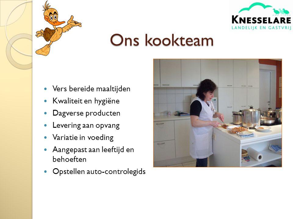 Ons kookteam Vers bereide maaltijden Kwaliteit en hygiëne