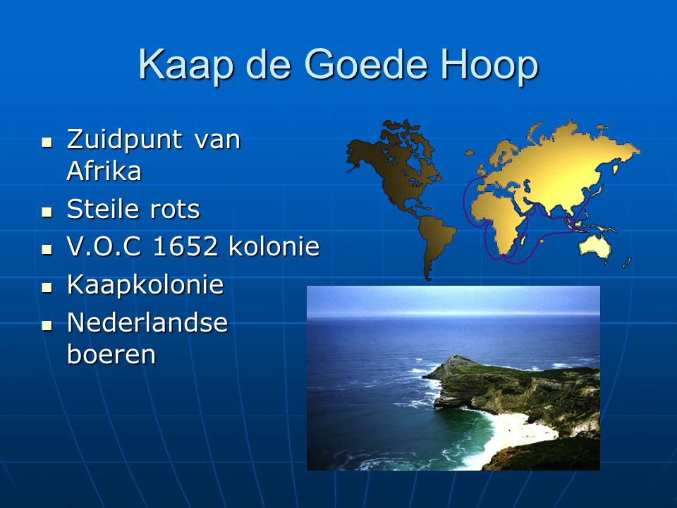 Kaap de Goede Hoop Zuidpunt van Afrika Steile rots V.O.C 1652 kolonie