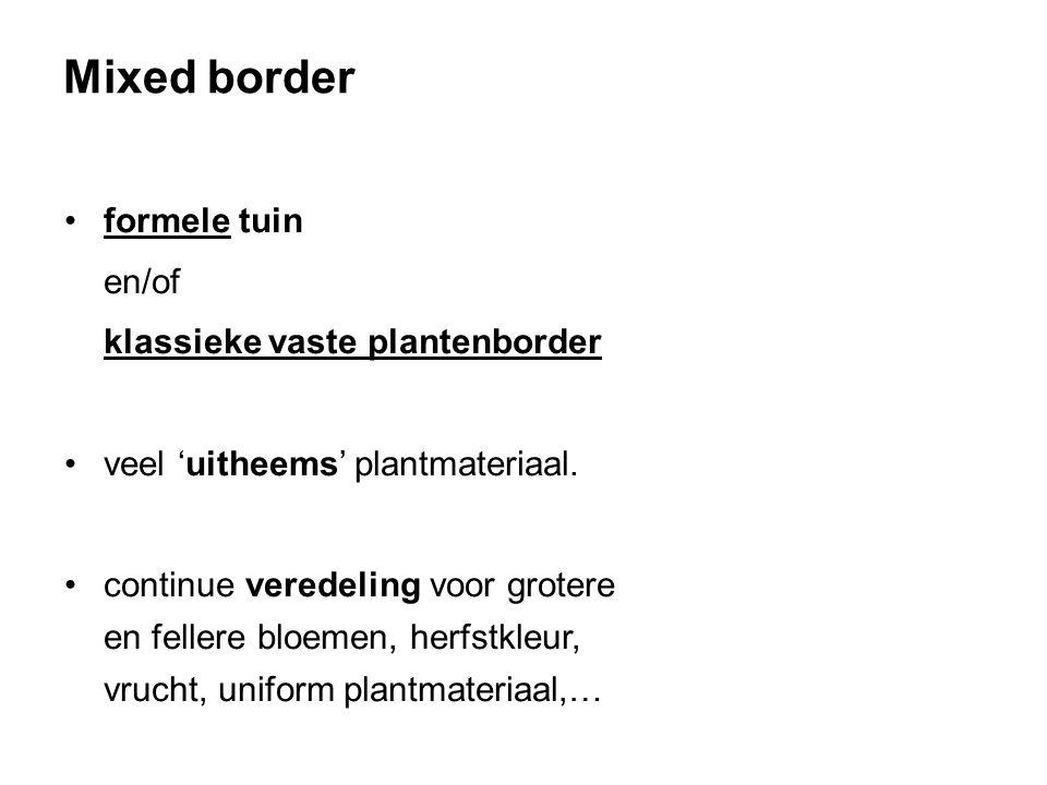 Mixed border formele tuin en/of klassieke vaste plantenborder