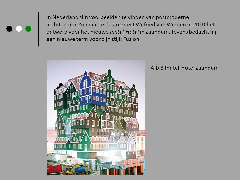 In Nederland zijn voorbeelden te vinden van postmoderne