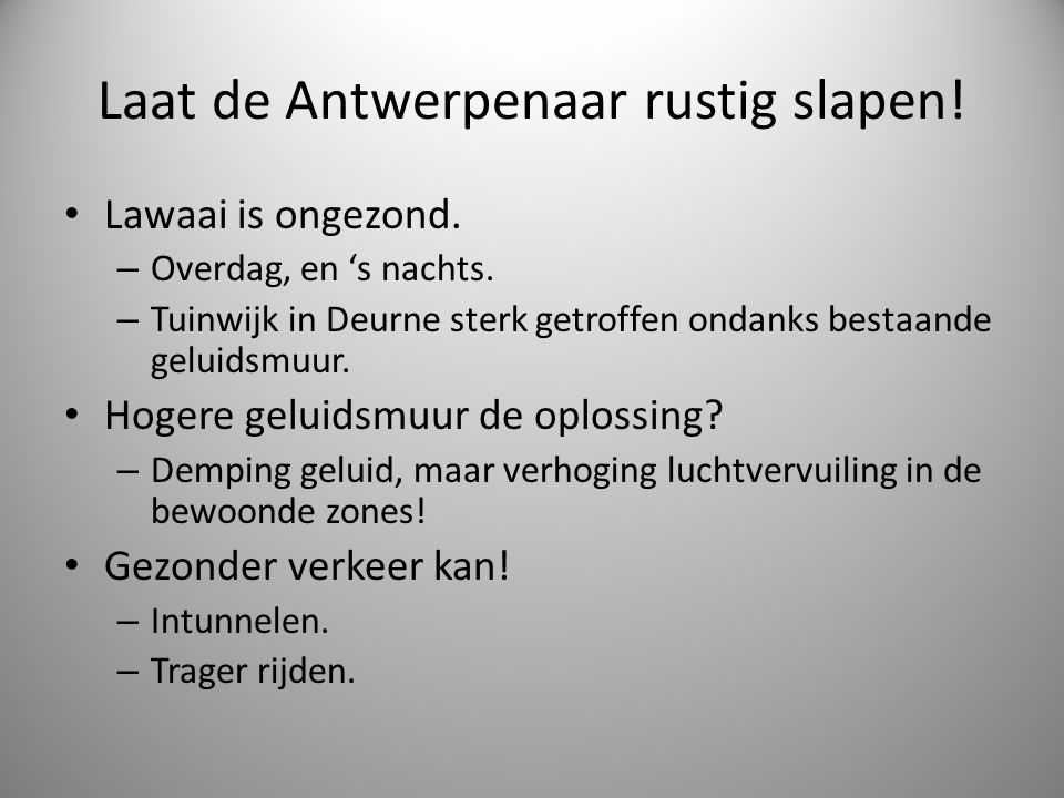 Laat de Antwerpenaar rustig slapen!
