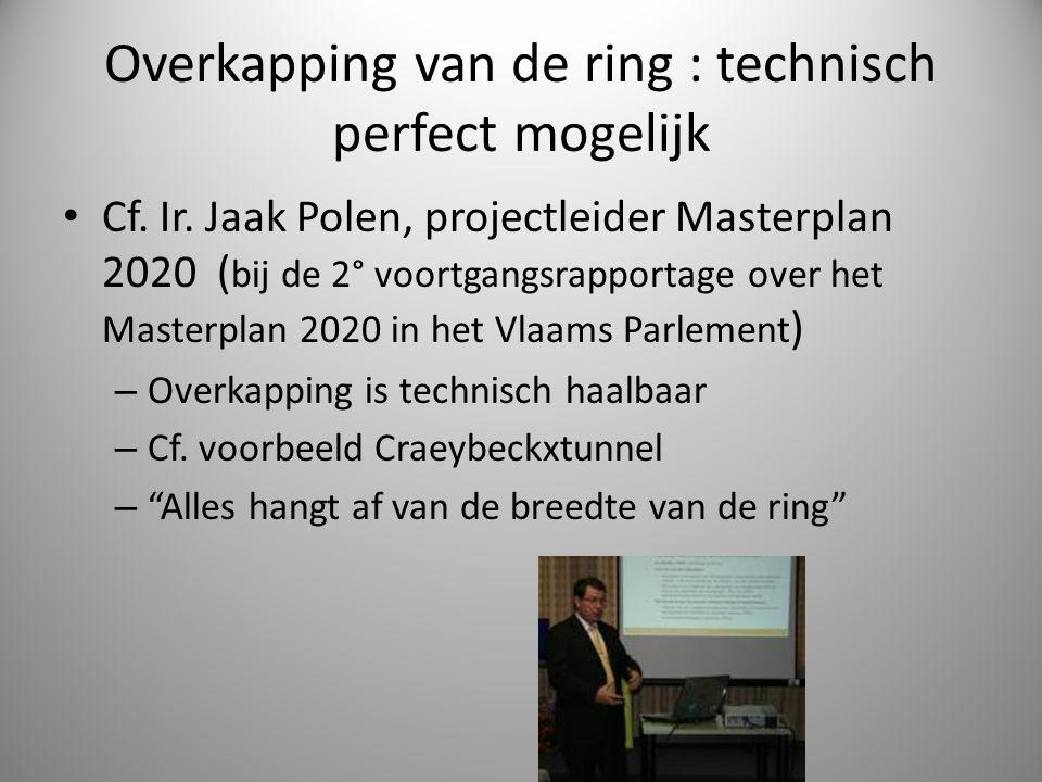 Overkapping van de ring : technisch perfect mogelijk