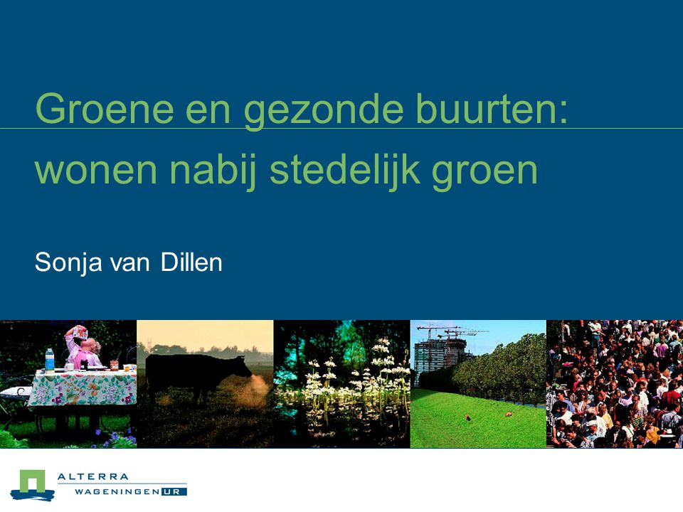 Groene en gezonde buurten: wonen nabij stedelijk groen