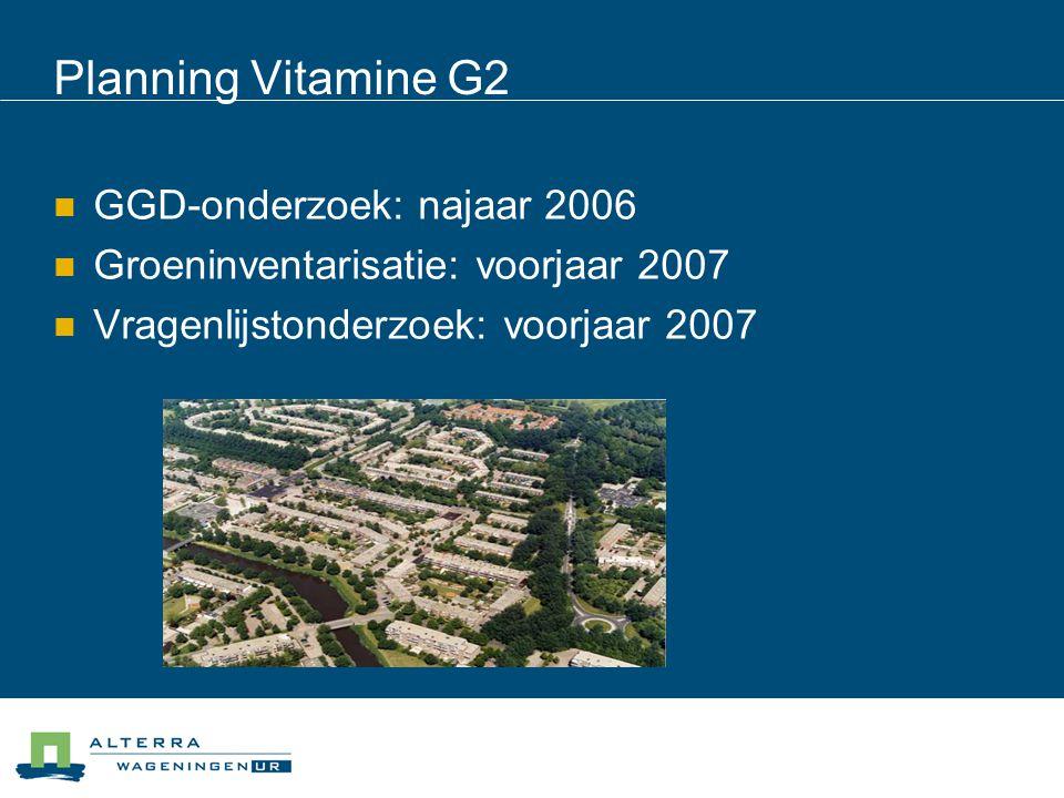 Planning Vitamine G2 GGD-onderzoek: najaar 2006