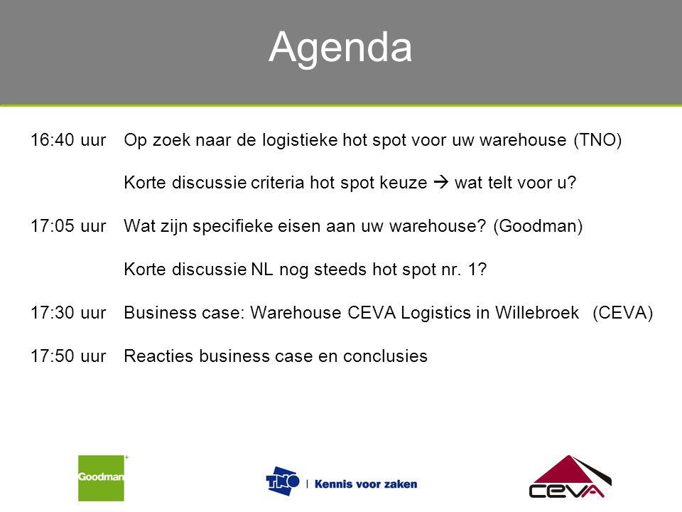 Agenda 16:40 uur Op zoek naar de logistieke hot spot voor uw warehouse (TNO) Korte discussie criteria hot spot keuze  wat telt voor u
