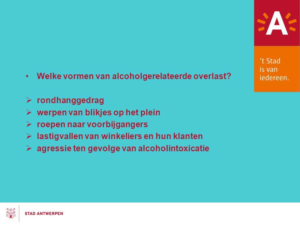 Welke vormen van alcoholgerelateerde overlast