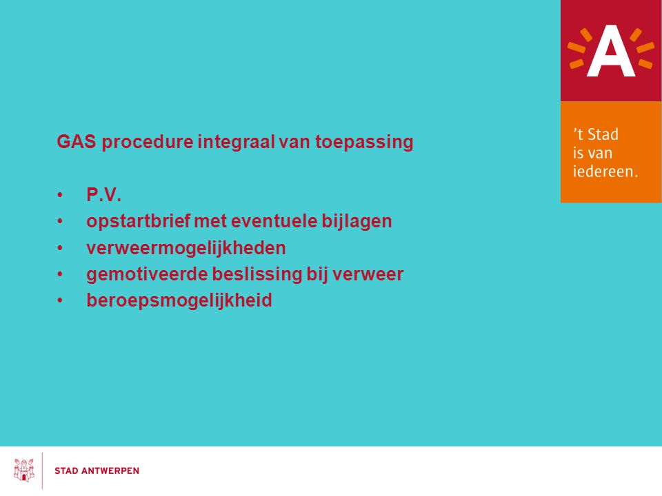 GAS procedure integraal van toepassing