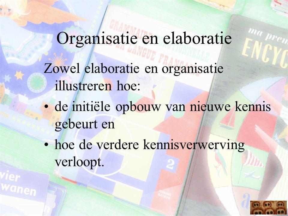 Organisatie en elaboratie