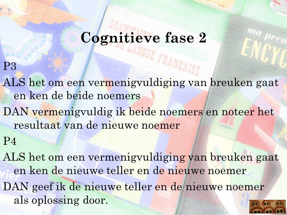 Cognitieve fase 2