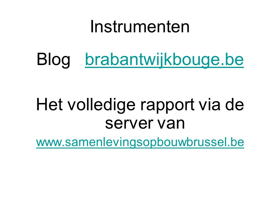 Blog brabantwijkbouge.be Het volledige rapport via de server van