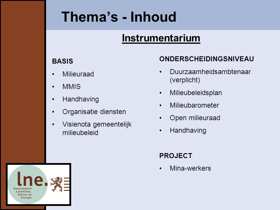 Thema's - Inhoud Instrumentarium ONDERSCHEIDINGSNIVEAU BASIS