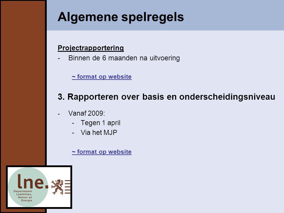 Algemene spelregels 3. Rapporteren over basis en onderscheidingsniveau