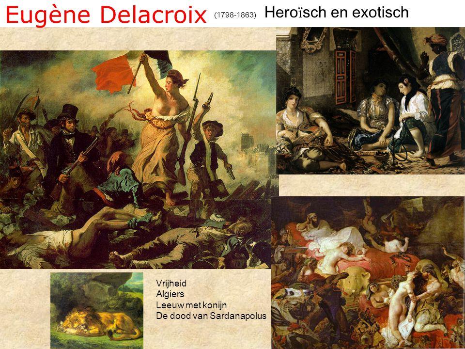 Eugène Delacroix Heroïsch en exotisch