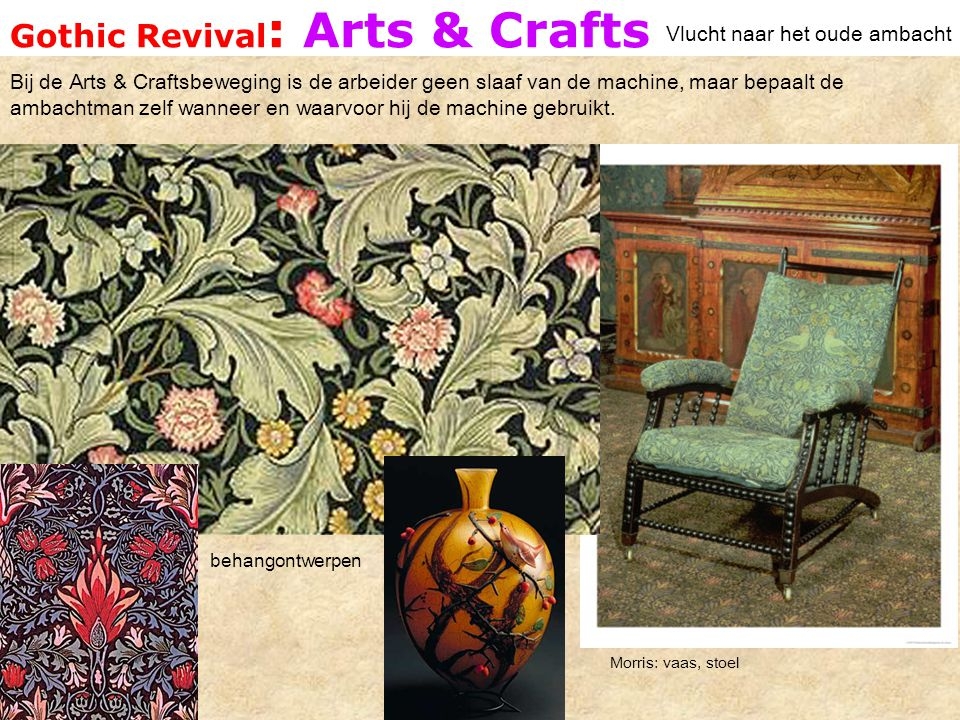Gothic Revival: Arts & Crafts