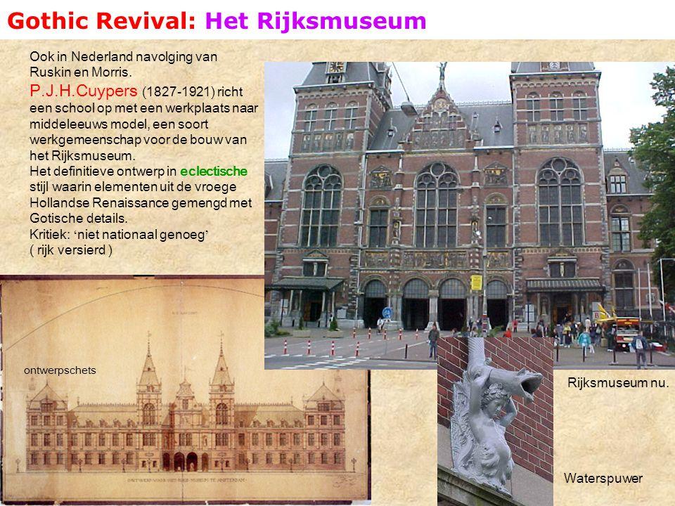 Gothic Revival: Het Rijksmuseum