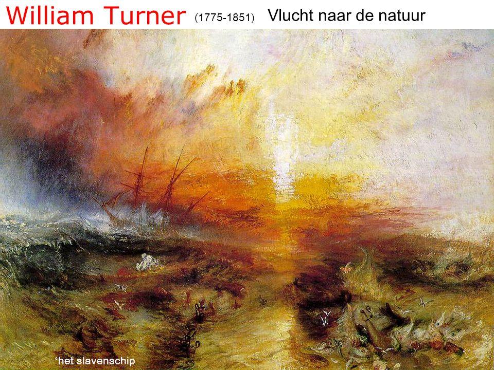 William Turner Vlucht naar de natuur (1775-1851) 'het slavenschip