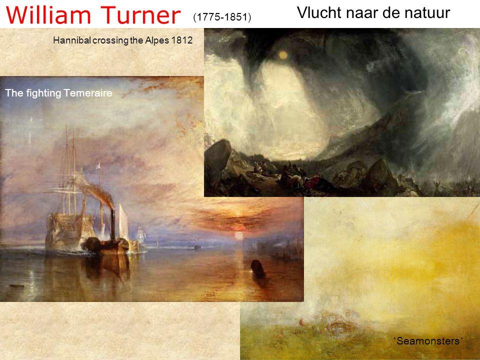 William Turner Vlucht naar de natuur (1775-1851)