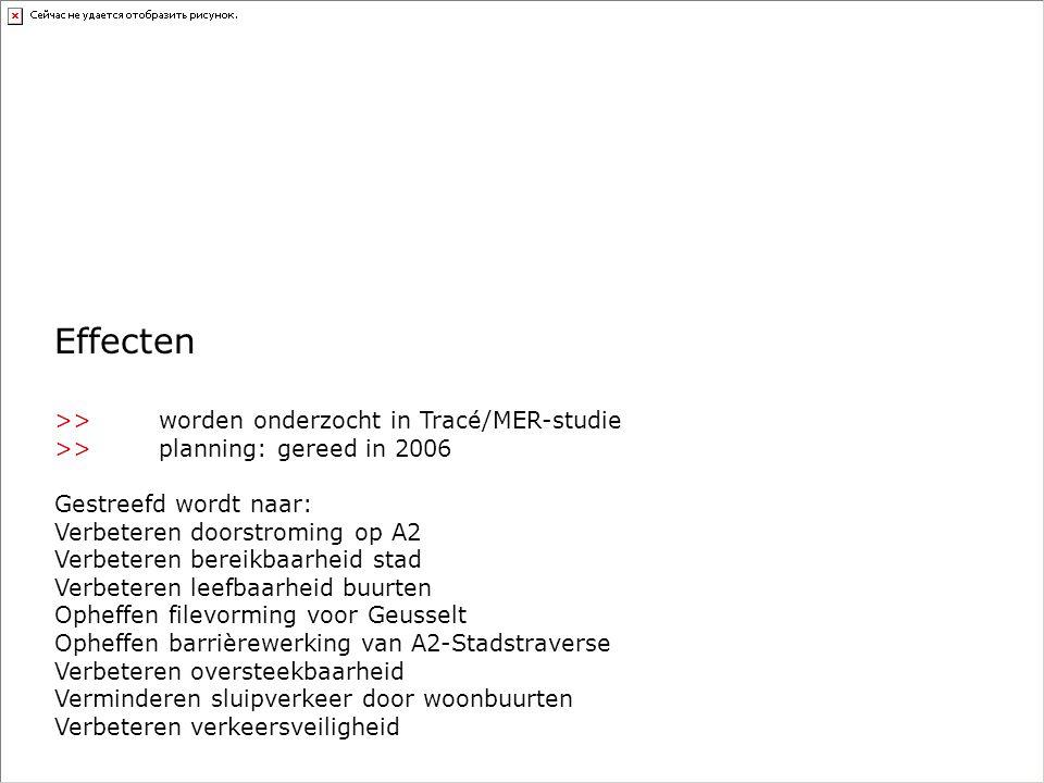 Effecten >> worden onderzocht in Tracé/MER-studie