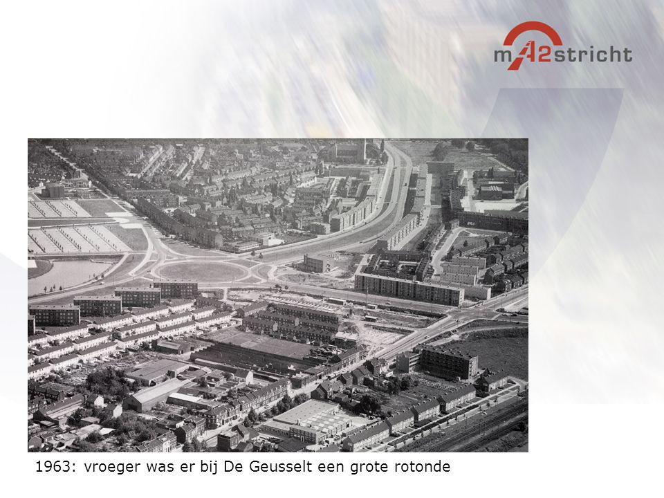 1963: vroeger was er bij De Geusselt een grote rotonde