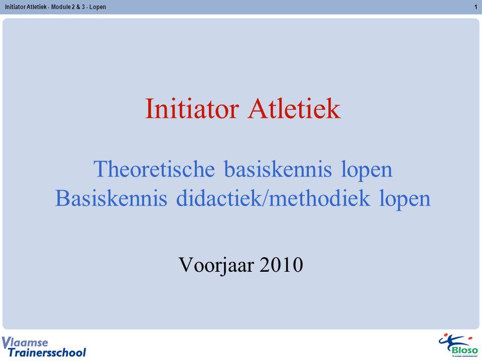 Initiator Atletiek - Module 2 & 3 - Lopen