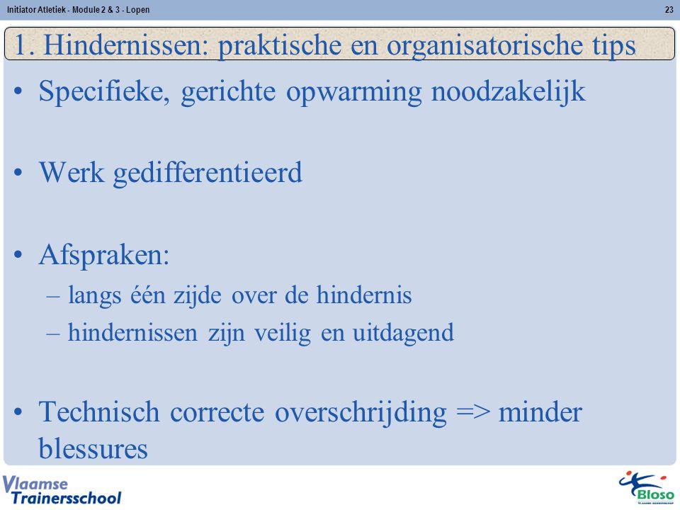 1. Hindernissen: praktische en organisatorische tips