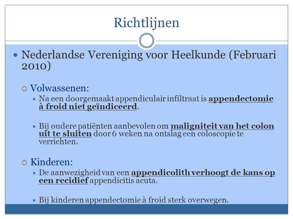 Richtlijnen Nederlandse Vereniging voor Heelkunde (Februari 2010)