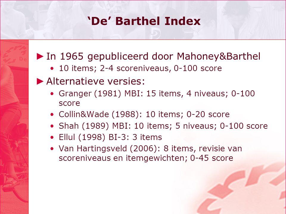 'De' Barthel Index In 1965 gepubliceerd door Mahoney&Barthel