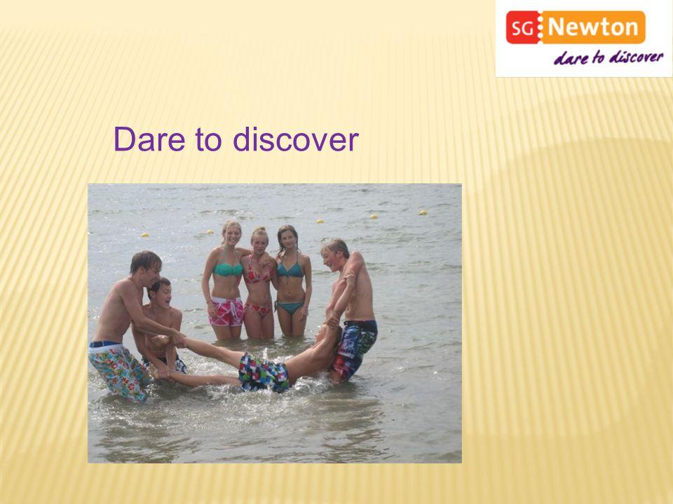 Dare to discover Een ontdekkingsreis naar jezelf en de wereld. Je leert goed als je goed in je vel zit.